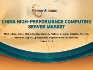 Global High-performance Computing Server Market 2014-2018