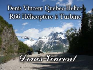 Denis Vincent Quebec Helico - R66 Hélicoptère à Turbine