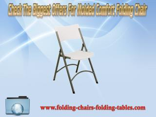 Check the biggest offers for molded comfort folding chair
