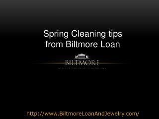 Spring Cleaning your Jewelry - Tips by Biltmore Loan and Jew