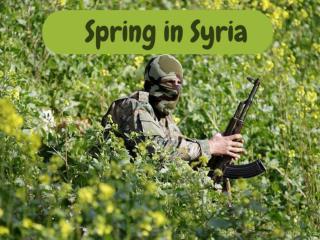Spring in Syria