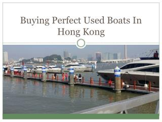 Buying Perfect Used Boats In Hong Kong