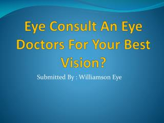 Consult An Eye Doctors For Your Best Vision