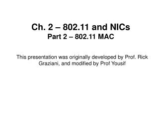 Ch. 2   802.11 and NICs Part 2   802.11 MAC