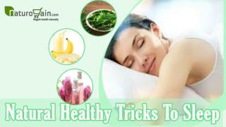 Effective Natural Healthy Tricks To Sleep Better