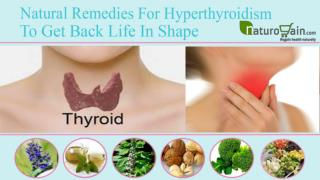 Natural Remedies For Hyperthyroidism To Get Back Life In Sha