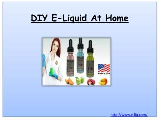DIY E-Liquid At Home
