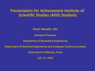 Presentation for Achievement Institute of  Scientific Studies AISS Students