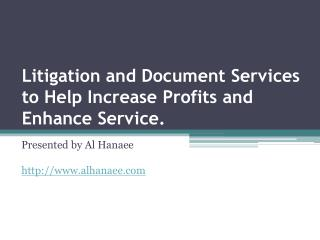 Litigation and Document Services to Help Increase Profits an