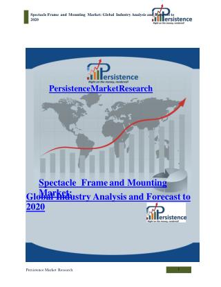 Spectacle Frame and Mounting Market: Global Industry Analysi