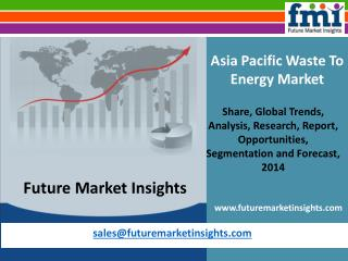 Waste To Energy Market - Asia Pacific Industry Analysis and