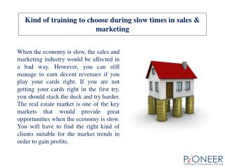 What kind of training to choose during slow times in sales