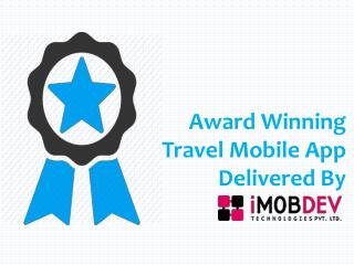 Awarded TravAlarm App Designed & Developed By iMOBDEV