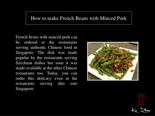 How to make French Beans with Minced Pork