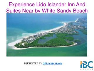 Lido Islander Inn And Suite