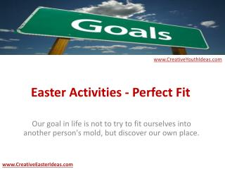Easter Activities - Perfect Fit