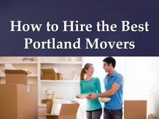 How to hire the best portland movers
