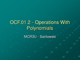 OCF.01.2 - Operations With Polynomials