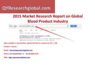 Blood Product Industry Market Research Report 2015 Global