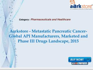 Aarkstore - Metastatic Pancreatic Cancer