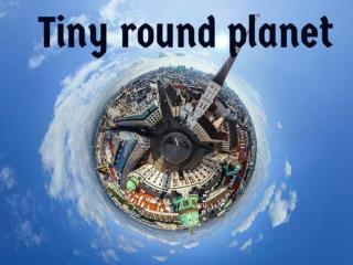 Tiny round planet