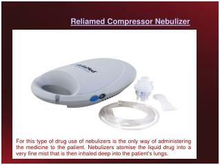 Reliamed Compressor Nebulizer