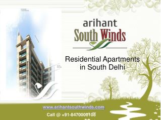 Arihant Southwinds - Residential Apartments In South Delhi