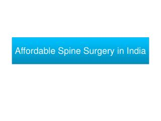 Affordable Spine Surgery in India with Best Neurosurgeons