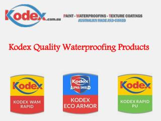Kodex Quality Waterproofing Products
