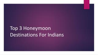 Top Honeymoon Destinations