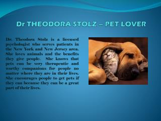 Dr THEODORA STOLZ – PET LOVER
