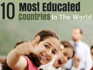 The 10 Most Educated Countries In The World