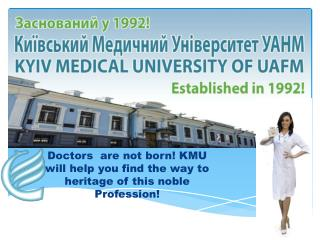 The Kyiv medical university in Ukraine
