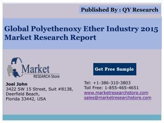 Global Polyethenoxy Ether Industry 2015 Market Analysis Surv