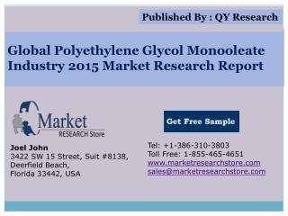Global Polyethylene Glycol Monooleate Industry 2015 Market A
