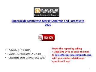 Superoxide Dismutase Market Analysis and Forecast to 2020