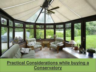 Practical Considerations while buying a  Conservatory