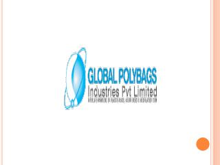 Polybags, Plastic Bags, Polythene Bags Manufacturers, Suppli