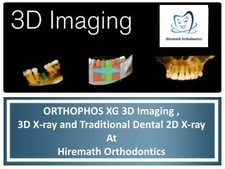 ORTHOPHOS XG 3D Imaging , 3D X-ray and Traditional Dental 2D