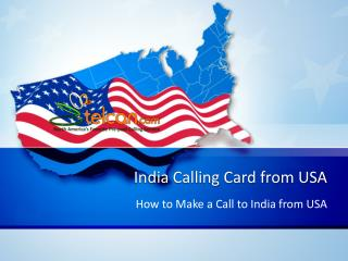 India Calling Card from USA