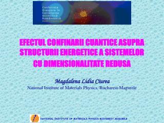 EFECTUL CONFINARII CUANTICE ASUPRA STRUCTURII ENERGETICE A SISTEMELOR CU DIMENSIONALITATE REDUSA