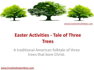 Easter Activities - Tale of Three Trees