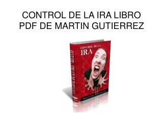 Control de la Ira libro pdf Martin Gutierrez