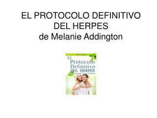 El Protocolo Definitivo del Herpes pdf Melanie Addington