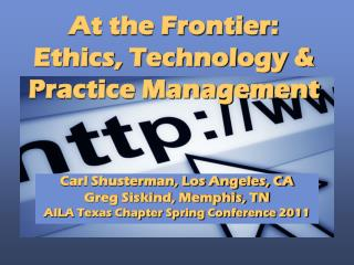 Ethics, Technology, and Practice Management
