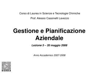 Gestione e Pianificazione Aziendale   Lezione 5   20 maggio 2008