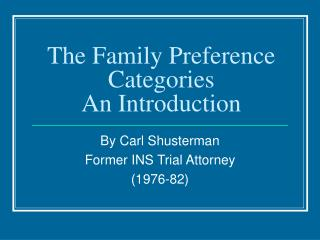 Family Preference Categories: An Introduction