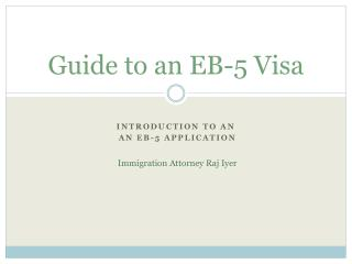 Guide to an EB-5 Visa