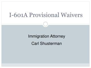I-601A Provisional Waivers