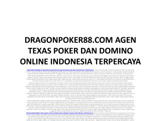 DRAGONPOKER88.COM AGEN TEXAS POKER DAN DOMINO ONLINE INDONES